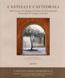 Castelli e Cattedrali Sulle Tracce del Regno Crociato di Gerusalemme Resoconti di Viaggio in Israele
