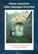 <h0>Chiese Romaniche della Campagna Fiorentina <span><h0>Pievi, Abbazie e Chiese Rurali tra l'Arno e il Chianti</h0></span>