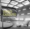 David Cassuto Due mondi