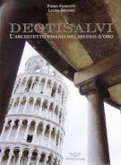 Deotisalvi <span>L'architetto pisano del secolo d'oro</span>