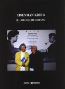<h0>Eisenman Krier <span><i>Il colloquio romano</i></span></h0>