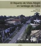 El Reparto de Vista Alegre en Santiago de Cuba