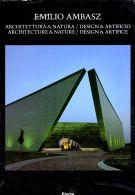 Emilio Ambasz <span> Architettura & Natura</span> <span>Design & Artificio</span>