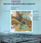 Firenze Per una urbanistica della qualità Progetto preliminare di piano regolatore 1985