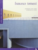 <h0>Francesco Tomassi <span><i>Architettura come colore <span>Architecture as colour</i></span></h0>
