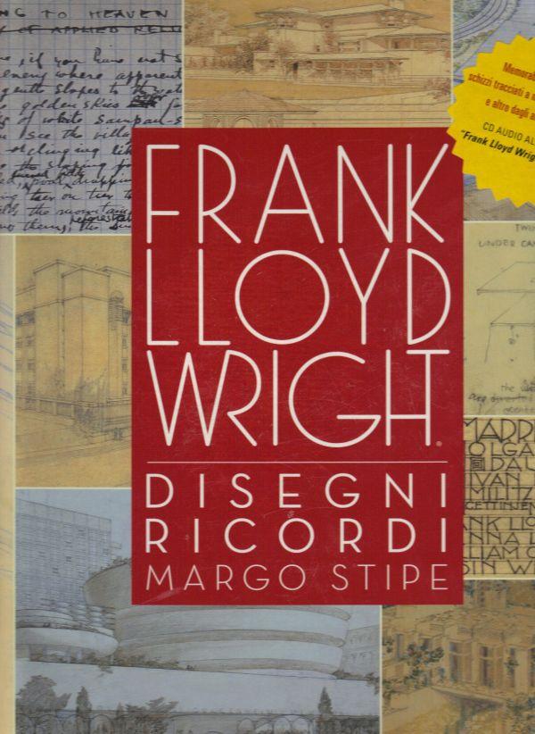 Frank lloyd wright disegni e ricordi libreria della spada for Franco case dei progetti di lloyd wright