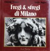 Fregi & Sfregi di Milano Volume 1