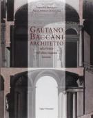 <h0>Gaetano Baccani <span>Architetto <span><i>nella Firenze dell'ultima stagione lorenese</i></span></h0>