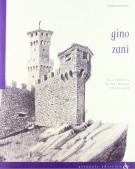 <h0>Gino Zani <span><i>La rifabbrica di San Marino 1925-1943</i></span></h0>
