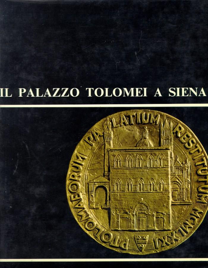 Il Palazzo Tolomei a Siena