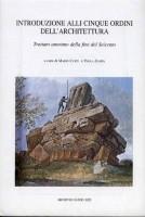 Introduzione alli cinque ordini di architettura Trattato anonimo della fine del Seicento
