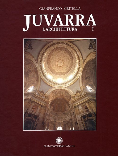 Juvarra L'architettura (2 Voll.)