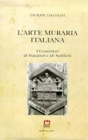 L'arte muraria italiana <spAn>I costruttori, gli ingegneri e gli architetti</span>