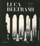<h0>Luca Beltrami (1854-1933) <span>Storia, arte e architettura a Milano</Span></h0>