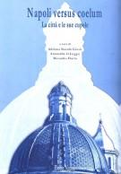 <h0>Napoli versus coelum <span><i>La città e le sue cupole</i></span></h0>