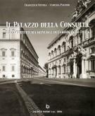 Il Palazzo della Consulta <span>e l'architettura romana di Ferdinando Fuga</span>