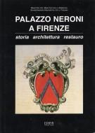 Palazzo Neroni a Firenze <span>Storia architettura restauro</Span>
