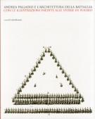Andrea Palladio e L'Architettura della Battaglia con le Illustrazioni Inedite alle Storie di Polobio