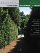 <span>Greenways</span> Percorsi verdi <span>nell'Oltrarno di Firenze</span>