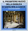 Il presbiterio nuovo della basilica di Santa Rita a Cascia