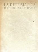 <h0>La rete magica di Filippo Brunelleschi <span><i>Le seste, il braccio, le misure</i></span></h0>