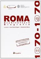 Roma 1870-1970 <span>Architetture biografie</span>