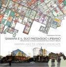 Samara e il suo paesaggio urbano <span>Metodologie di analisi e acquisizioni dello spazio pubblico</span>