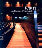 Teatri <span>Architetture 1980-2005</span>