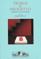 <h0>Teoria e progetto <span><em>Declinazioni e confronti tecnologici</em></span></h0>