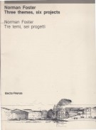 <h0>Norman Foster Three themes, six projects <span>Norman Foster Tre temi, sei progetti</span></h0>