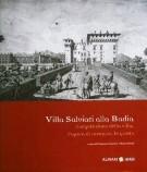 <h0>Villa Salviati alla Badia <span><i>L'acquisizione della villa, l'opera di restauro, le grotte </i></span>[DIFETTATO]</h0>