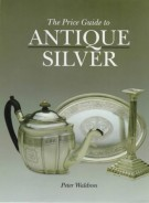 <span>The Price Guide to</span> Antique Silver