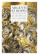 <h0>Argenti Europei <span><i>nella collezione Laura</i></span> European Silverware <span><I>from the Laura Collection</i></span></h0>