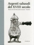 Argenti sabaudi del XVIII secolo Museo di Arti Decorative Accorsi - Ometto