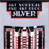 Art Nouveau and Art Deco Silver