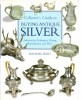 Collector's Guide to Buying Antique Silver