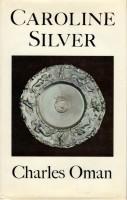 Caroline Silver <span>1625-1688</span>