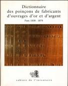 Dictionnaire des poinçons de fabricants d'ouvrages d'or et d'argent de Paris et de la Seine <span>1838 -1875<Span> Vol.II</Span>