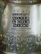 Jackson's Silver and Gold Marks <span>of England, Scotland & Ireland</span>