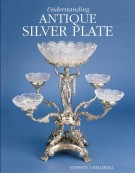 <span>Understanding</SPAN> Antique Silver Plate