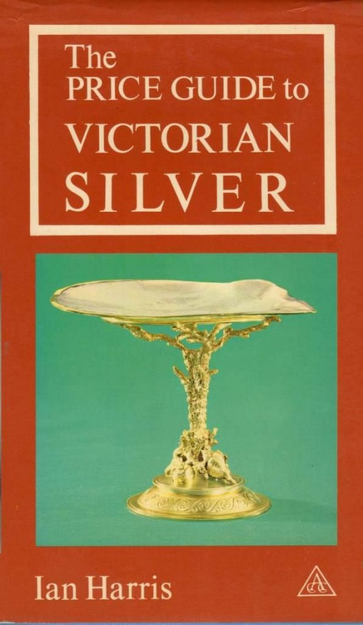 The Price Guide to Victorian Silver