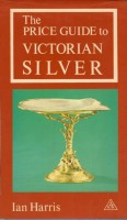 <span>The Price Guide to </span>Victorian Silver