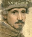 <h0>Andrea Commodi <span><i>Dall'attrazione per Michelangelo all'ansia del nuovo</i></span></h0>