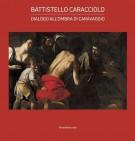 Battistello Caracciolo Dialogo all'ombra di Caravaggio