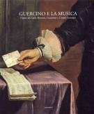 <h0>Guercino e la Musica <span>Opere di Carlo Bononi, Guercino e Cesare Gennari</span></h0>