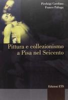 <h0>Pittura e collezionismo a Pisa nel Seicento</h0>