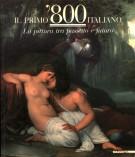 '800 ItalianoLa Pittura Tra Passato e FuturoLe poetiche del vero (2Voll.)