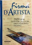 <h0>Firma d'Artista <span><em>2600 firme di pittori e scultori dell'Ottocento italiano</em></span></h0>