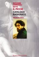 <h0>Giovanni Carnovali detto il Piccio <span><i>Catalogo ragionato</i></Span></h0>