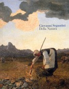 Giovanni Segantini <span><i>Della Natura</i></span>